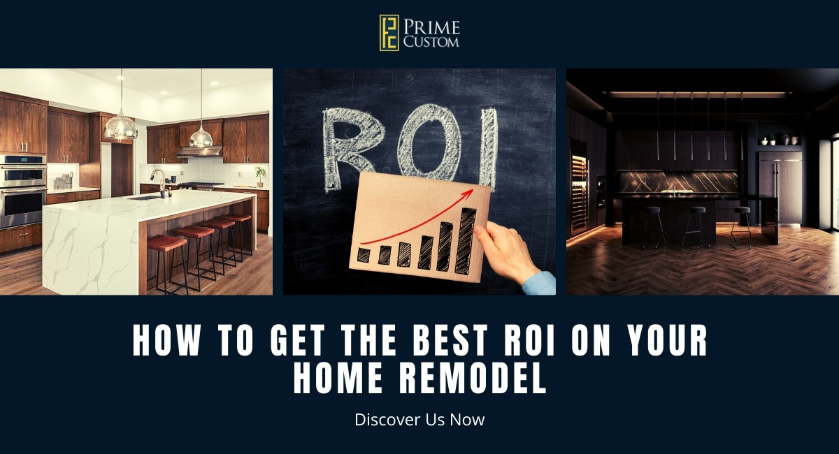 the best roı on your home remodel how to get